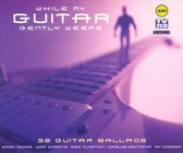 While My Guitar Gently Weeps: 32 Guitar Ballads