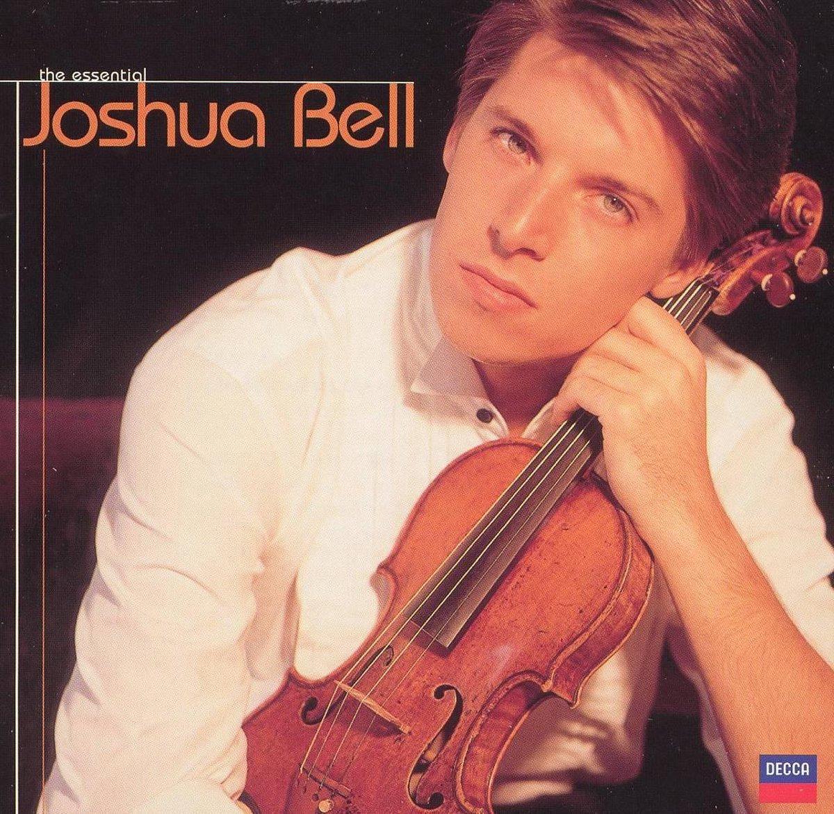 Essential Joshua Bell [Decca] - Joshua Bell