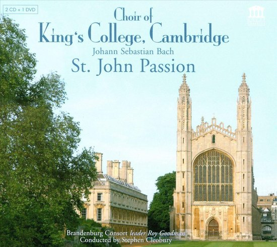 Choir Of King's College, Cambridge - St. John Passion (2Cd+Dvd)