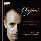 Chopin 24 Preludes Op. 28, Piano Sonata No. 2