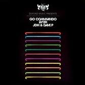 Go Commando With Jdh & Dave P