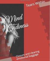 Mind tidiness