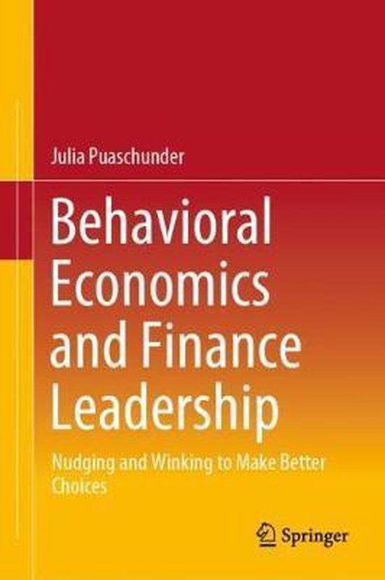 Behavioral Economics and Finance Leadership