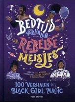 Bedtijdverhalen voor rebelse meisjes - 100 verhalen over Black Girl Magic