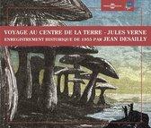 Voyage Au Centre De La Terre / J. V