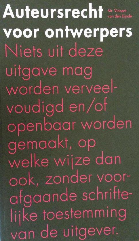 Auteursrecht voor ontwerpers - V.F.R.M. van den Eijnde  