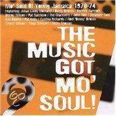 The Music Got Mo' Soul:...Jamaica 1969-74