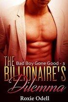 Billionaire's Dilemma - Part 3