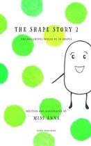 The Shape Story 2