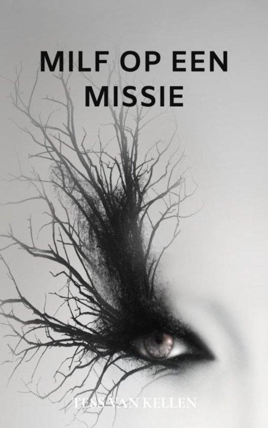 Milf op een Missie - Tess van Kellen | Fthsonline.com