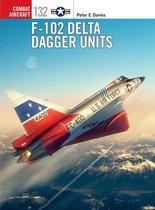 Boek cover F-102 Delta Dagger Units van Peter E. Davies