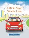 A Ride Down Career Lane
