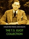 The Collected Works of T.S. Eliot