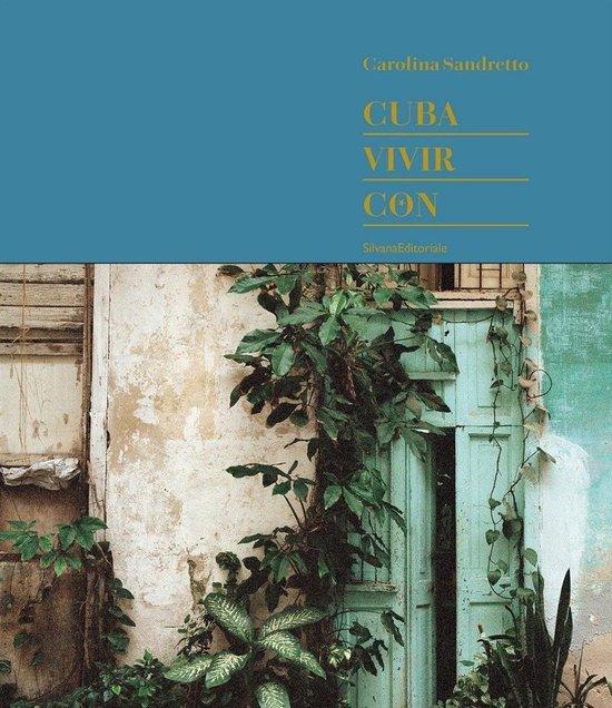 Cuba. Vivir Con