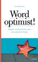 Word optimist!