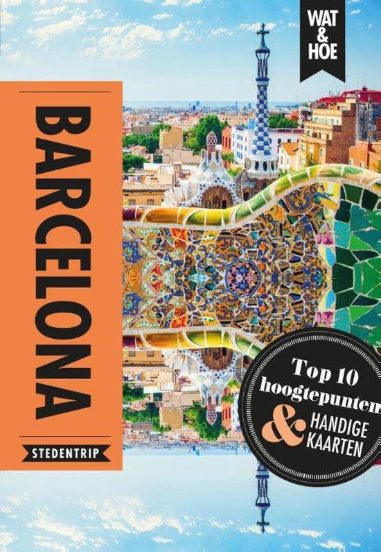 Boek cover Barcelona van Wat & Hoe Stedentrip (Paperback)