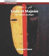 Leyla & Majnun Ou Lamour Mystique