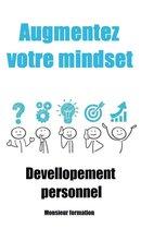 Augmentez votre mindset
