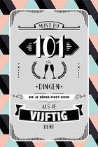 Boek cover 101 dingen die je zeker moet doen als je 50 bent van Fiona Huisman (Hardcover)