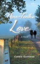 Nine-Tenths Love