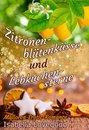 Zitronenblütenküsse und Lebkuchensterne