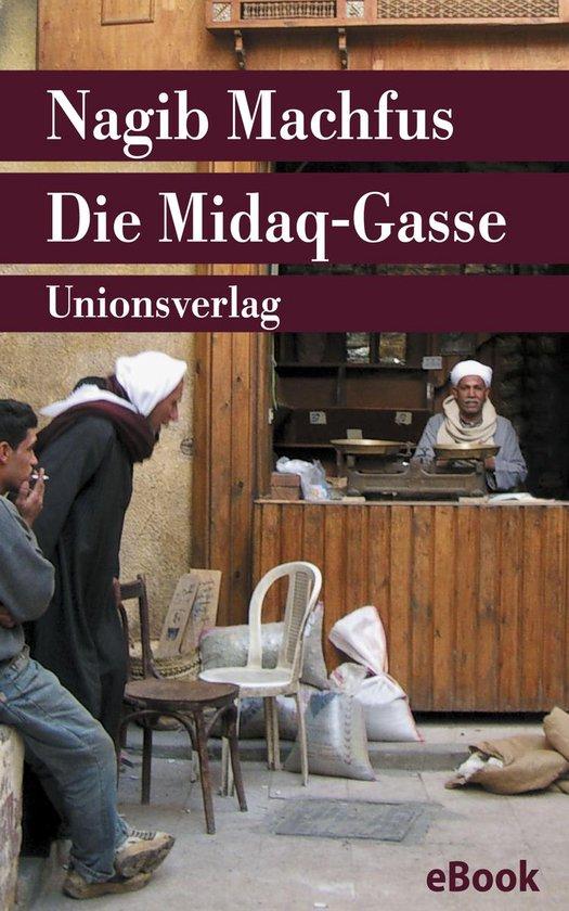 Boek cover Die Midaq-Gasse van Nagib Machfus (Onbekend)