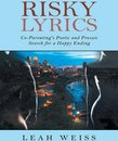 Risky Lyrics: Co-Parenting's Poetic and Prosaic Search for a Happy Ending
