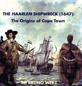 The Haarlem shipwreck (1647)