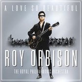 A Love So Beautiful: Roy Orbison With The Royal Philharmonic Orchestra (Jewelcase)