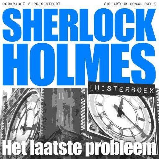 Sherlock Holmes - Het laatste probleem - Arthur Conan Doyle pdf epub