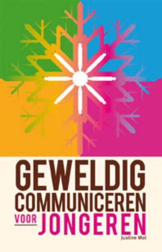 Boek cover Geweldig Communiceren voor jongeren van Justine Mol (Paperback)