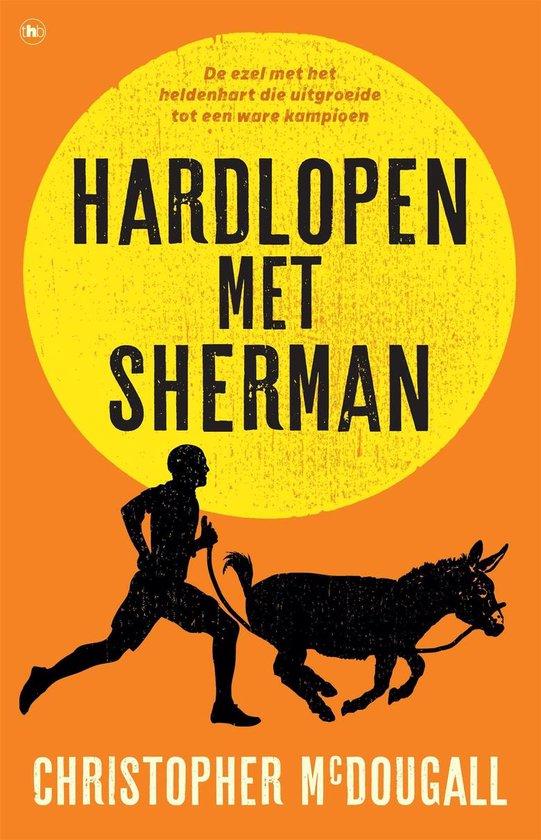 Hardlopen met Sherman - Author Christopher Mcdougall |