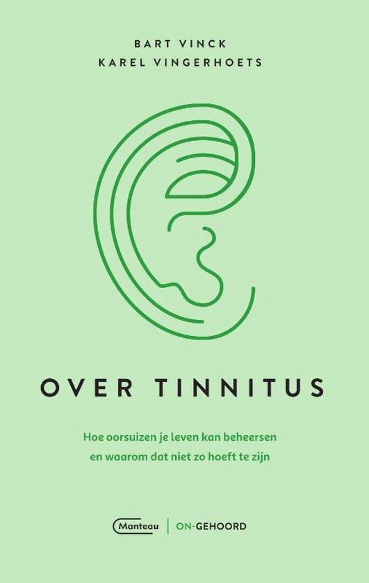 Over tinnitus - en waarom dat niet zo hoeft te zijn