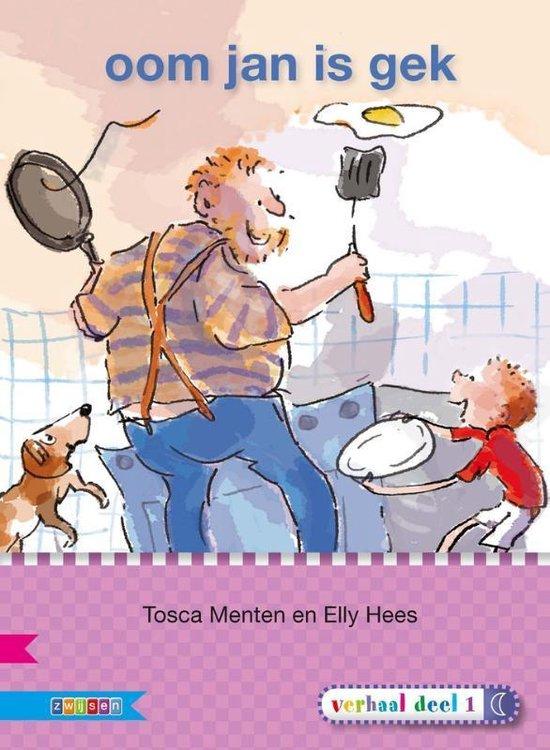 Oom Jan is gek - Tosca Menten |