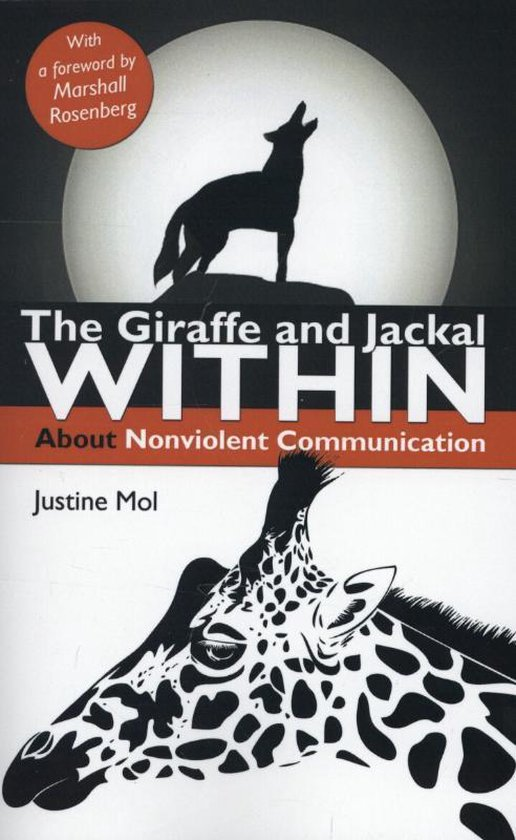 Boek cover The giraff and jackal within van Justine Mol (Paperback)