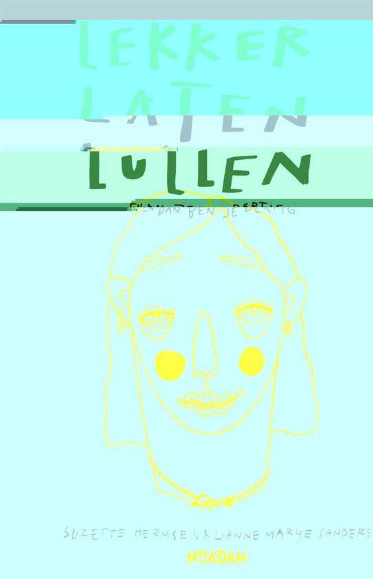 Boek cover Lekker laten lullen van Suzette Hermsen (Onbekend)
