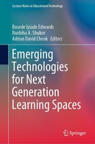 Emerging Technologies for Next Generation Learning Spaces