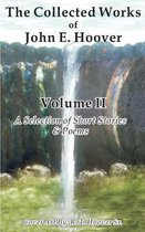The Collected Works of John E. Hoover, Volume II