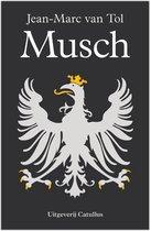 johan de Witt trilogie 1 -   Musch