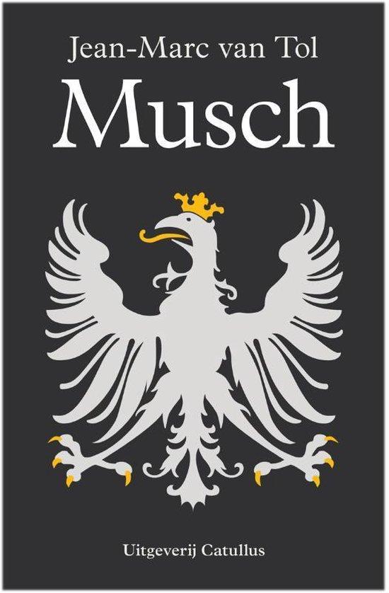 Boek cover johan de Witt trilogie 1 -   Musch van Jean-Marc van Tol (Paperback)