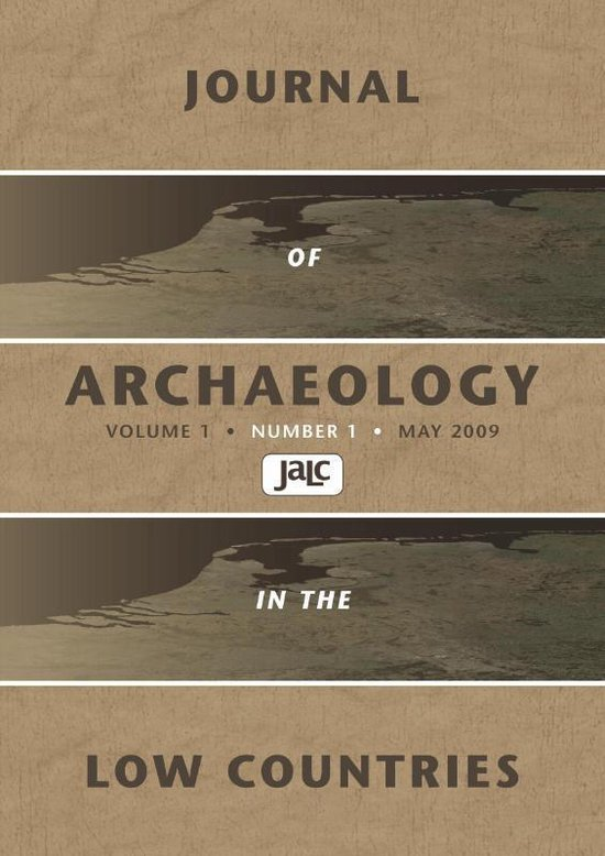 Boek cover Journal of Archaeology in the Low Countries 2009 - 1 van Leendert Louwe Kooijmans (Paperback)