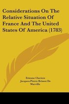 Considerations on the Relative Situation of France and the United States of America (1783)