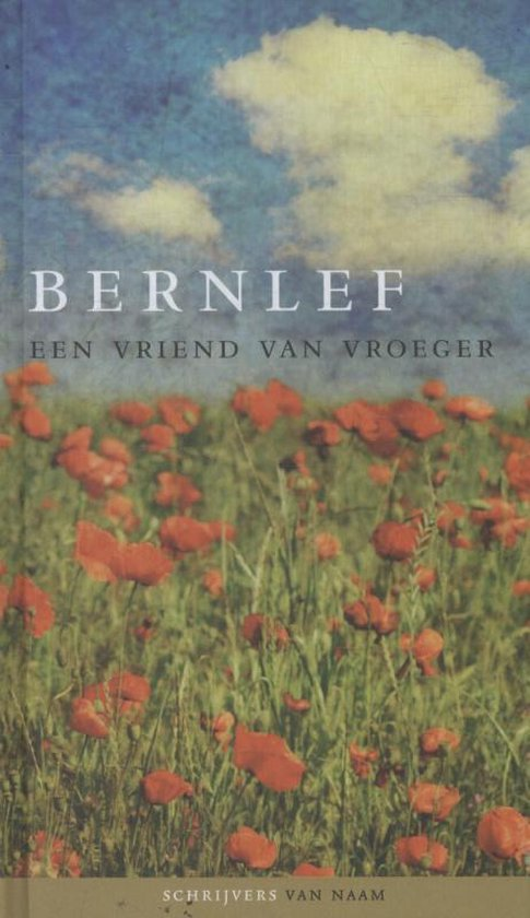 Schrijvers van naam - Een vriend van vroeger - J. Bernlef pdf epub