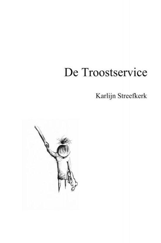 De troostservice - Karlijn Streefkerk |