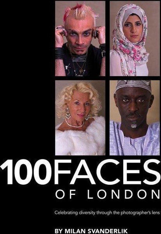 Boek cover 100 Faces of London van Milan Svanderlik (Onbekend)