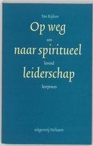 Op weg naar spiritueel leiderschap