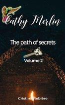 The path of secrets