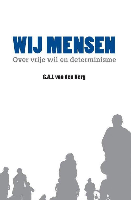 Wij mensen - G.A.J. van den Berg | Fthsonline.com