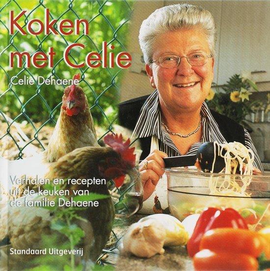 Koken met Celie - C. Dehaene |