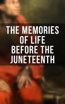 Boek cover The Memories of Life Before the Juneteenth van Frederick Douglass
